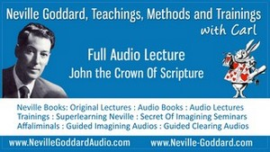 Neville-Goddard-Audio-Lecture-John-the-Crown-Of-Scripture