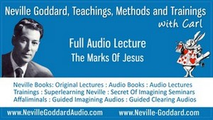 Neville-Goddard-Audio-Lecture-The-Marks-Of-Jesus
