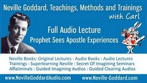 Neville-Goddard-Audio-Lecture-Prophet-Sees-Apostle-Experiences