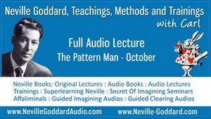 Neville-Goddard-Audio-Lecture-The-Pattern-Man-October