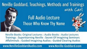 Neville-Goddard-Audio-Lecture-Those-Who-Know-Thy-Name