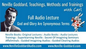 Neville-Goddard-Audio-Lecture-God-and-Glory-Are-Synonymous-Terms