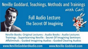 Neville-Goddard-Audio-Lecture-The-Secret-Of-Imagining