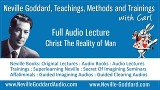Neville-Goddard-Audio-Lecture-Christ-The-Reality-of-Man