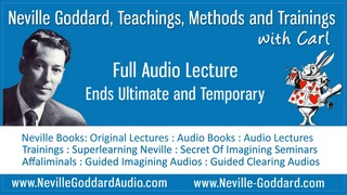 Neville-Goddard-Audio-Lecture-Ends-Ultimate-and-Temporary
