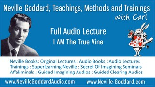 Neville-Goddard-Audio-Lecture-I-AM-The-True-Vine