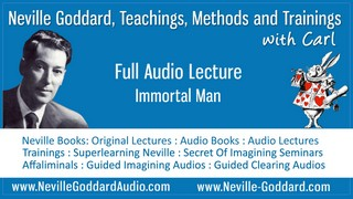 Neville-Goddard-Audio-Lecture-Immortal-Man