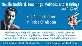 Neville-Goddard-Audio-Lecture-In-Praise-Of-Wisdom