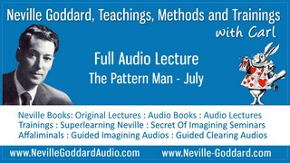 Neville-Goddard-Audio-Lecture-The-Pattern-Man-July