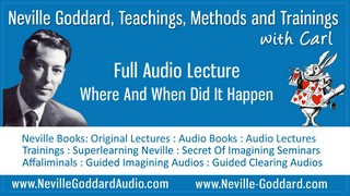 Neville-Goddard-Audio-Lecture-Where-And-When-Did-It-Happen