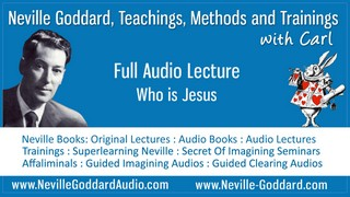 Neville Goddard Audio Lecture Who Is Jesus